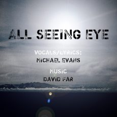 ALL SEEING EYE BY MICHAEL EVANS & Davood Faramarzi aka David Far