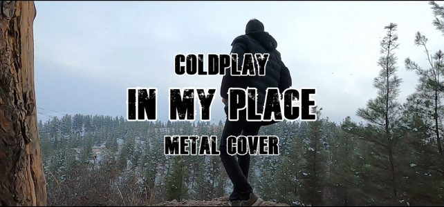 Cold Play In my Place Cover